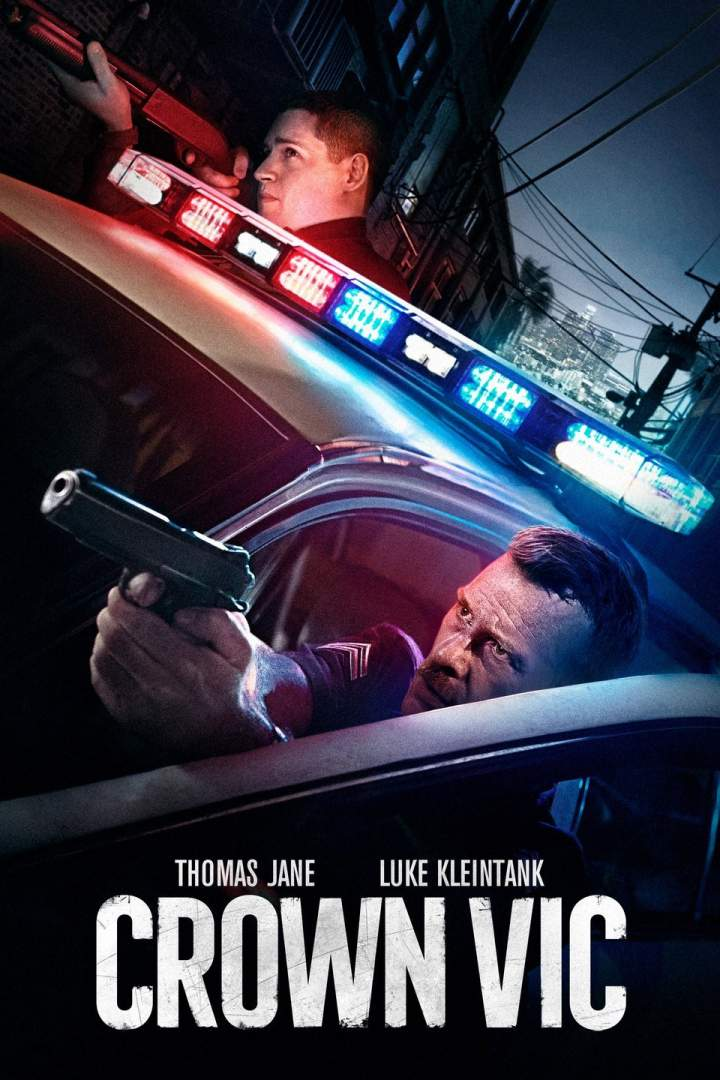 NEW MOVIE: Crown Vic ( Hollywood | 2019 )