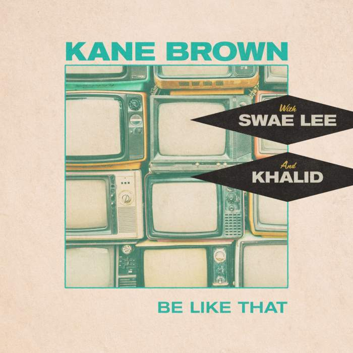 Kane Brown, Swae Lee & Khalid - Be Like That