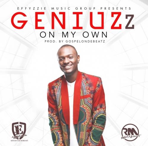 Geniuzz - On My Own