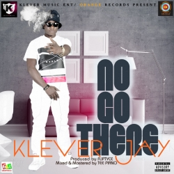Klever Jay - No Go There