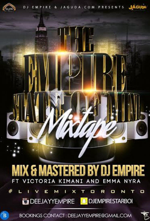 DJ Empire - Empire State of Mind Mix (feat. Victoria Kimani & Emma Nyra)