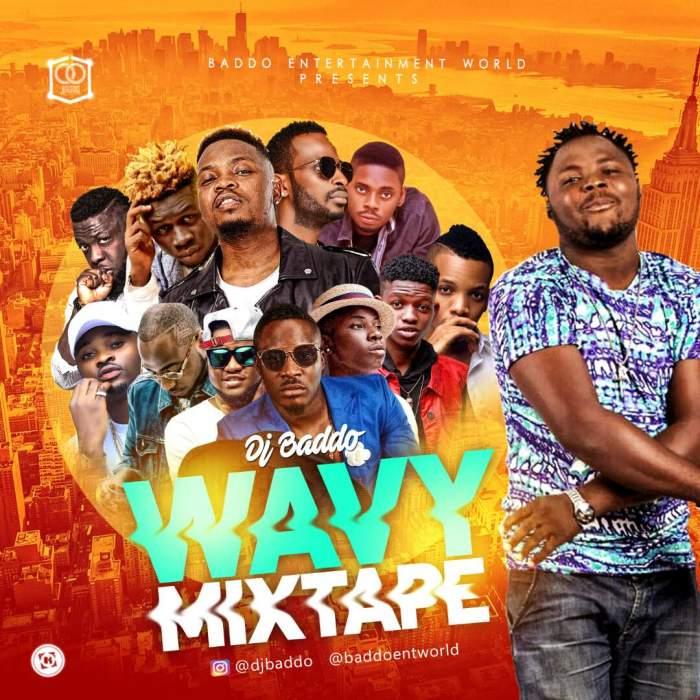 DJ Baddo - Wavy Mix