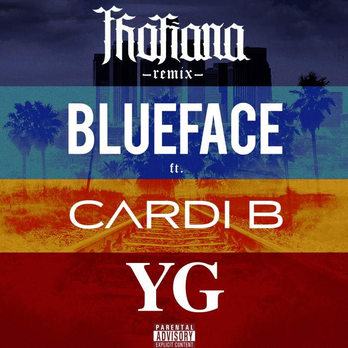 Blueface - Thotiana (Remix) (feat. Cardi B & YG)