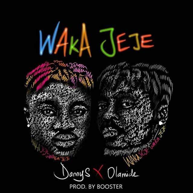 Danny S - Waka Jeje (feat. Olamide)