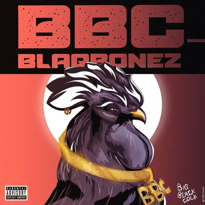 BlaqBonez - BBC