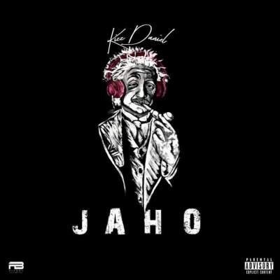 Music: Kizz Daniel - Jaho