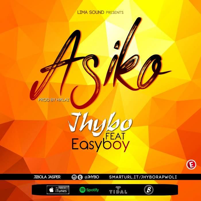Jhybo - Asiko (feat. Easyboy)