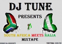 DJ Tune - South Africa Meets Naija Mixtape
