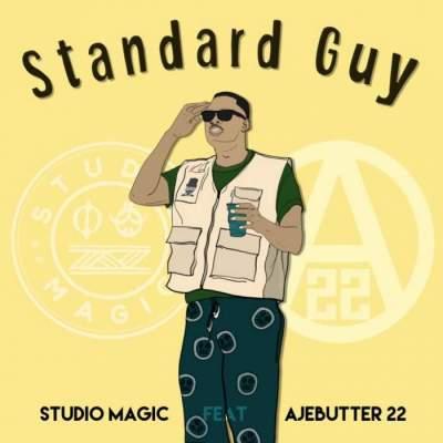 Music: Studio Magic - Standard Guy (feat. Ajebutter22)
