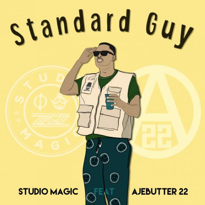 Studio Magic - Standard Guy (feat. Ajebutter22)