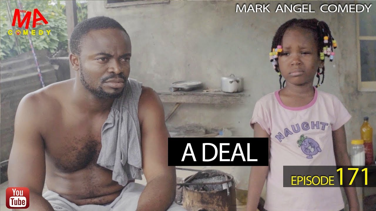 Mark Angel Comedy - Episode 171 (A Deal)