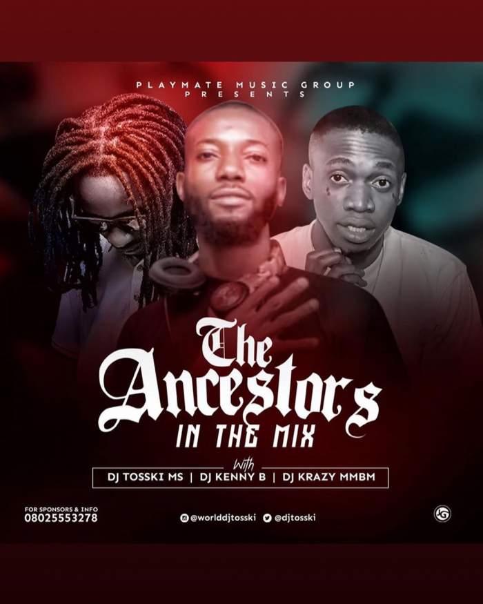 DJ Tosski, DJ Kenny B & DJ Krazy - The Ancestors in the Mix