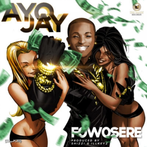 Ayo Jay - Fowosere