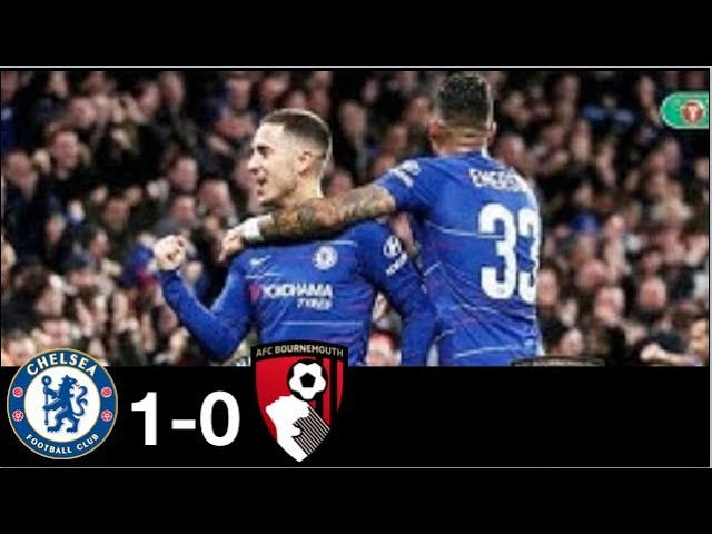 Chelsea 1 - 0 Bournemouth (Dec-19-2018) EFL Cup Highlights
