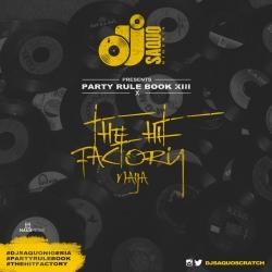 DJ Saquo - Party Rules Book XIII Mix