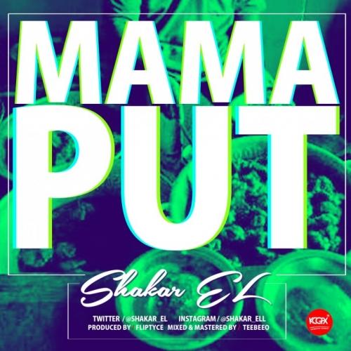 Shakar El - Mama Put