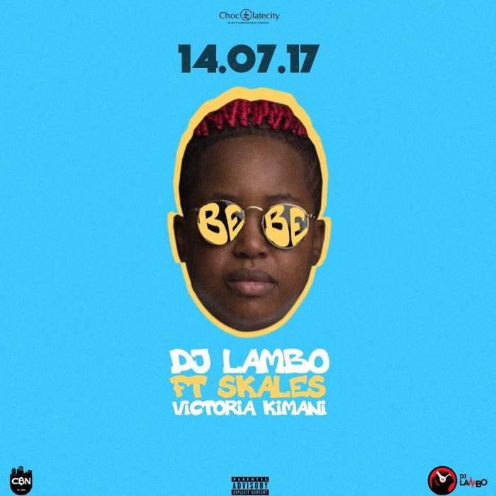 DJ Lambo - Bebe (feat. Skales & Victoria Kimani)