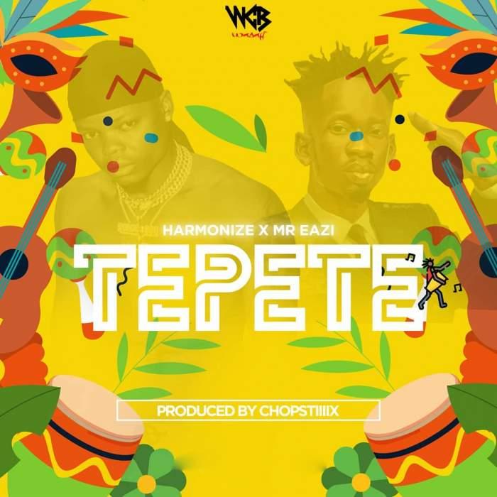 Harmonize - Tepete (feat. Mr Eazi)