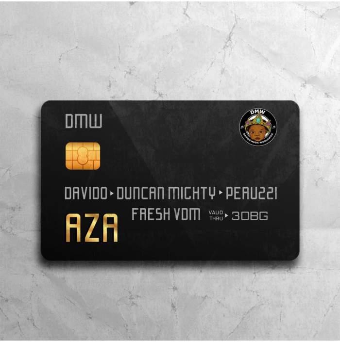 DMW - Aza (feat. Davido, Duncan Mighty & Peruzzi)
