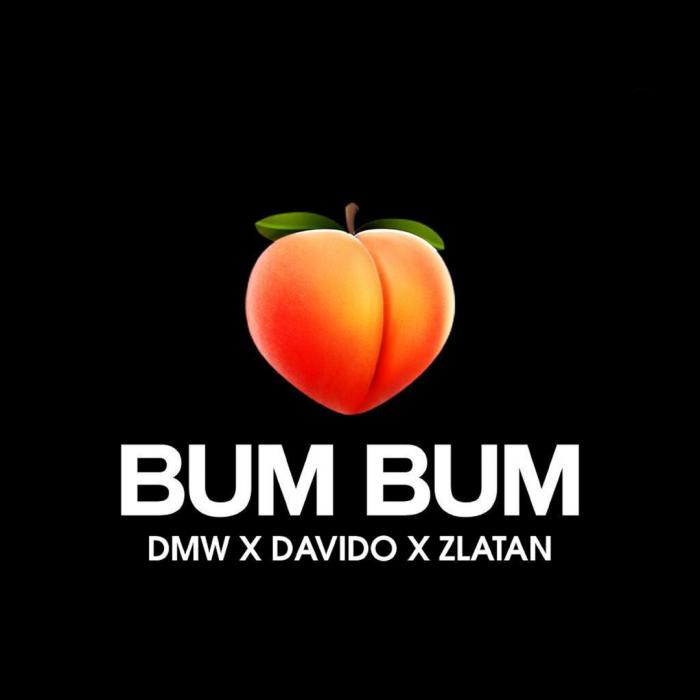 DMW - Bum Bum (feat. Davido & Zlatan)