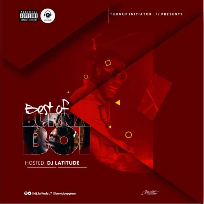 DJ Latitude - Best of Burna Boy Mix