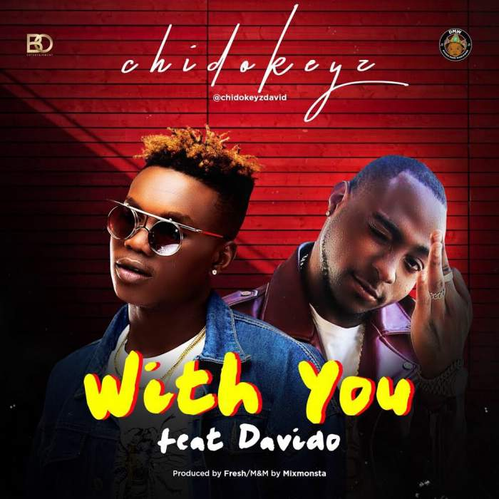 Chidokeyz - With You (feat. Davido)