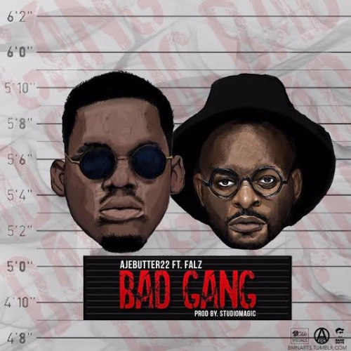 Ajebutter22 - Bad Gang (feat. Falz)