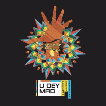 Music: Reekado Banks - You Dey Mad (feat. AttiFaya)
