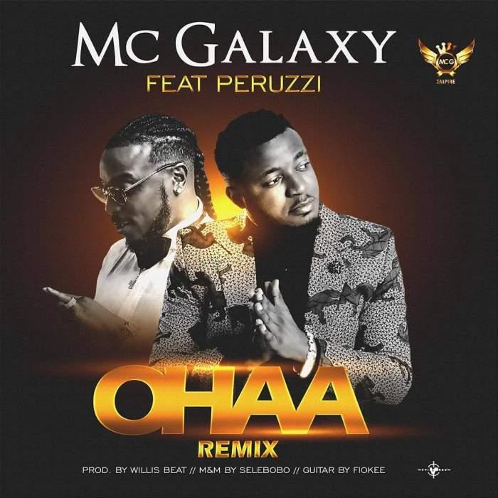 MC Galaxy - Ohaa (Remix) (feat. Peruzzi)