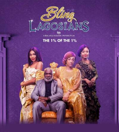 Nollywood Movie: The Bling Lagosians (2019)