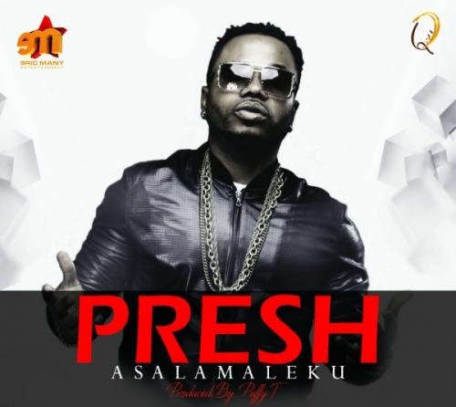 Presh - Asalamaleku