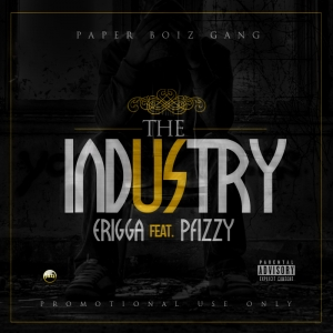 Erigga - The Industry (feat. P Fizzy)