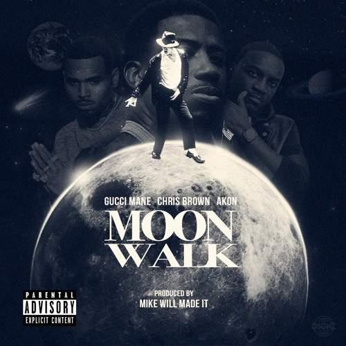 Gucci Mane - Moon Walk (feat. Chris Brown & Akon)