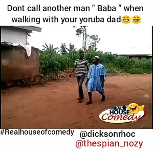 When you call another man baba while walking with your Yoruba dad