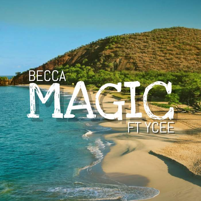 Becca - Magic (feat. YCee)