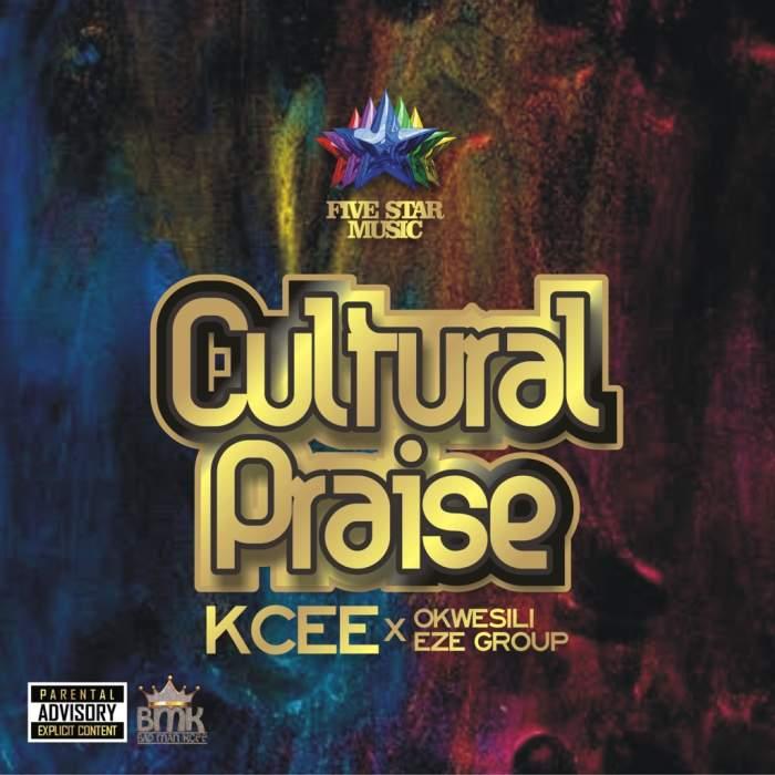 KCee & Okwesili Eze Group - Cultural Praise
