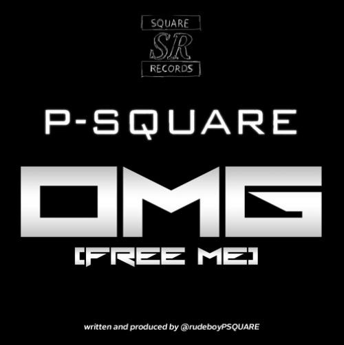 P-Square - OMG! (Free Me)