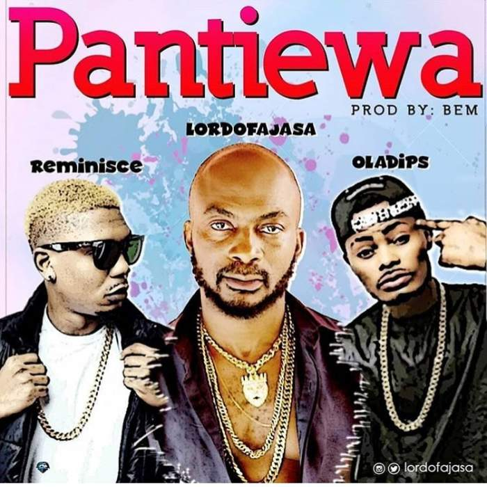 Lord of Ajasa - Pantiewa (feat. Reminisce & OlaDips)