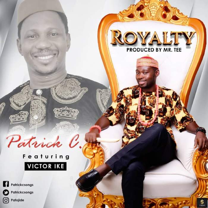 Patrick C - Royalty (feat. Victor Ike)