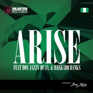 The Mavins - Arise (ft. Don Jazzy, Di'Ja & Reekardo Banks)