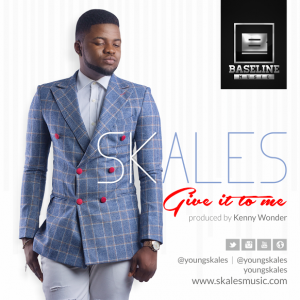Skales - Give It To Me