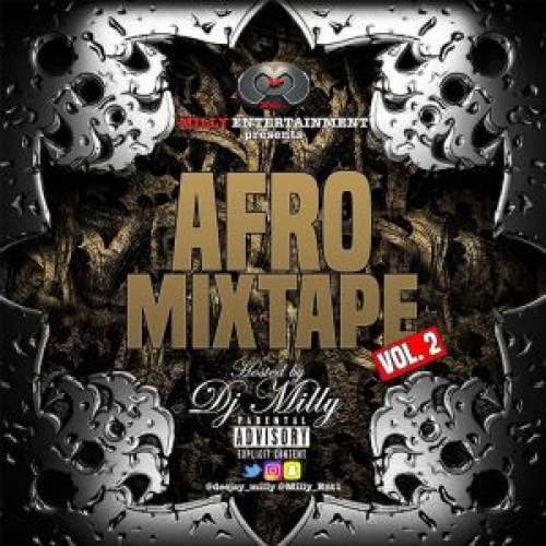 DJ Milly - Afro Mixtape (Vol. 2)