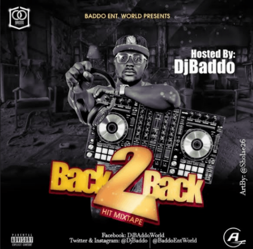 DJ Baddo - Back 2 Back Hit Mix