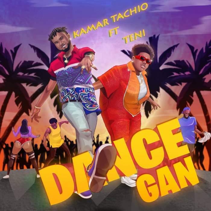 Kamar Tachio - Dance Gan (feat. Teni)