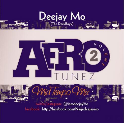 DJ Mo - Afrotunez Mid Tempo Mix (Vol. 2)