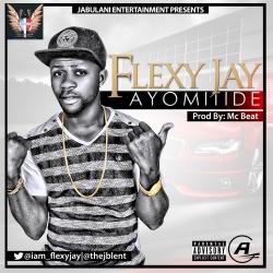 Flexy Jay - Ayomitide