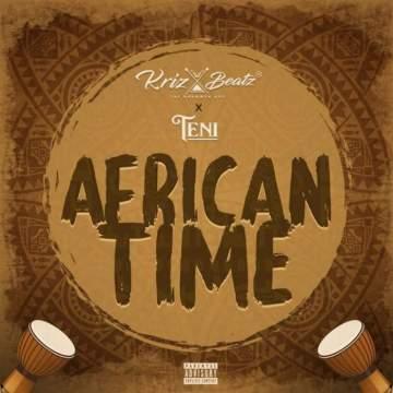 Music: Krizbeatz - African Time (feat. Teni)
