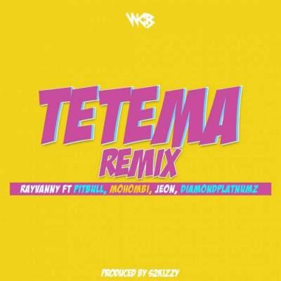 Music: Rayvanny - Tetema (Remix) (feat. Pitbull, Mohombi, Jeon & Diamond Platnumz)