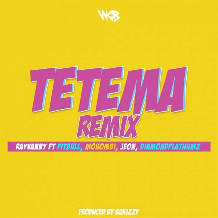 Rayvanny - Tetema (Remix) (feat. Pitbull, Mohombi, Jeon & Diamond Platnumz)