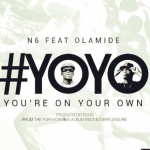 N6 - YOYO (You're On Your Own) (feat. Olamide)
